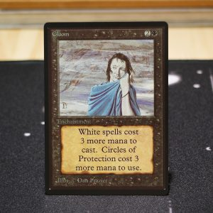 Gloom B Limited Edition Beta (LEB) mtg proxy for GP FNM magic the gathering tournament proxies