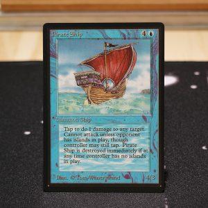 Pirate Ship B Limited Edition Beta (LEB) mtg proxy for GP FNM magic the gathering tournament proxies